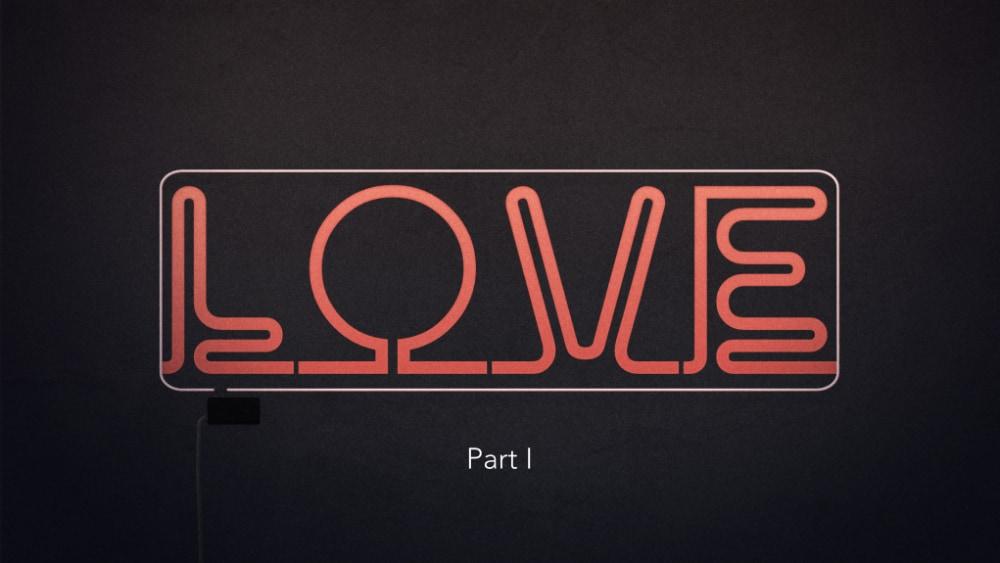 Love Pt I